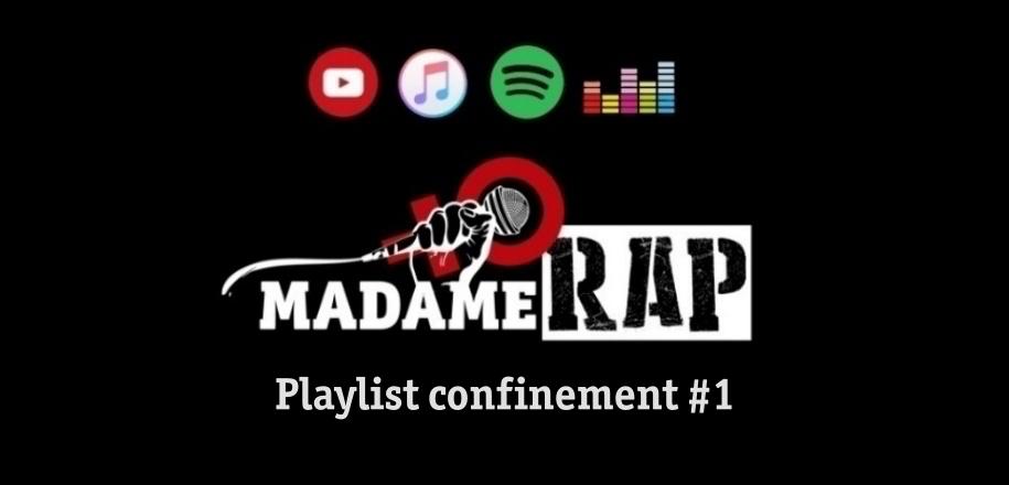 Playlist Madame Rap Confinement #1 – 80 rappeuses old school